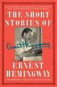 乐天商城 - The Short Stories of Ernest Hemingway: The Hemingway Library Edition SHORT STORIES OF ERNEST HEMING [ Ernest Hemingway ]