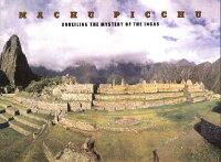 Machu_Picchu��_Unveiling_the_My