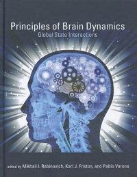 PrinciplesofBrainDynamics:GlobalStateInteractions[MikhailI.Rabinovich]