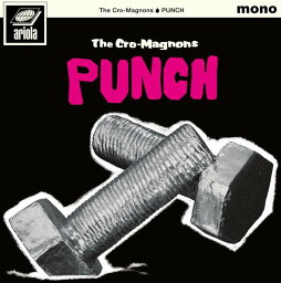 PUNCH [ <strong>ザ・クロマニヨンズ</strong> ]