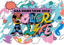 AAA DOME TOUR 2018 COLOR A LIFE(スマプラ対応)【Blu-ray】 [ AAA ]