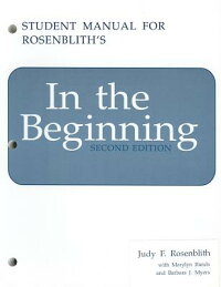 IntheBeginning:StudentManual[JudyF.Rosenblith]