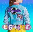 E.G. TIME [ E-girls ]