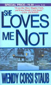 She_Loves_Me_Not