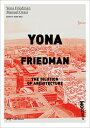 Yona Friedman. the Dilution of Architecture YONA FRIEDMAN THE DILUTION OF [ Nader Seraj ]