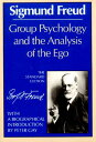 Group Psychology and the Analysis of the Ego GROUP PSYCHOLOGY & THE AN...