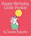 Happy Birthday, Little Pookie HAPPY BIRTHDAY LITTLE POOKIE (Little Pookie)