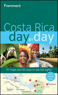 Frommer��s_Costa_Rica_Day_by_Da