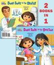 Dora Goes to the Doctor/Dora Goes to the Dentist DORA THE EXPLORER DORA GOES TO (Dora the Explorer (Random House)) [ Random ..