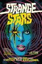 Strange Stars: David Bowie, Pop Music, and the Decade Sci-Fi Exploded STRANGE STARS