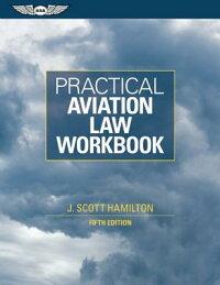 PracticalAviationLawWorkbook