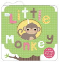 Little Friends: Little Monkey: A Hide-And-Seek Book with a Felt Friend LITTLE FRIENDS LITTLE MONKEY (Little Friends) [ Roger Priddy ]