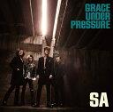GRACE UNDER PRESSURE (初回限定盤 CD+DVD) [ SA ]