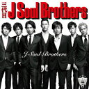 【送料無料】J Soul Brothers(CD+DVD)