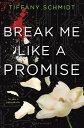 Break Me Like a Promise: Once