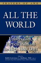 All the World: Universalism, Particularism and the High Holy Days [ Lawrence A. Hoffman ]