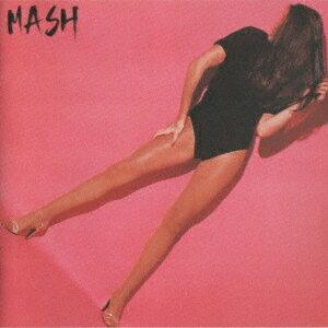 MASH [ MASH ]