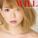 WILL (初回限定盤 CD+DVD) [ 牧野由依 ]