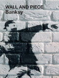 WALL AND PIECE(P) [ BANKSY ]