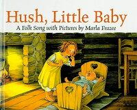 Hush��_Little_Baby��_A_Folk_Song