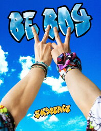 BE BOY (完全生産限定スカイ盤 CD+DVD+豪華美麗フォト ブック) [ <strong>スカイピース</strong> ]