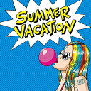 SUMMER VACATION (初回限定盤) [ 175R ]
