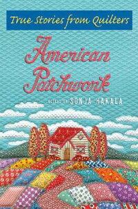 American_Patchwork��_True_Stori