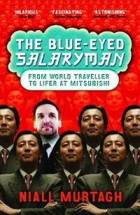 The_Blue-Eyed_Salaryman��_From