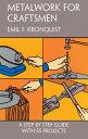 乐天商城 - METALWORK FOR CRAFTSMEN [ EMIL F. KRONQUIST ]