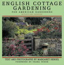 English Cottage Gardening: For American Gardeners ENGLISH COTTAGE GARDENING REVI