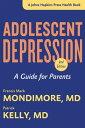 Adolescent Depression: A Guide for Parents ADOLESCENT DEPRESSION 2/E (Johns Hopkins Press Health Books (Paperback)) [ Francis Mark Mondimore ]