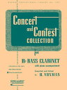 Concert and Contest Collection for BB Bass Clarinet: Piano Accompaniment CONCERT CONTEST COLL FOR BB (Rubank Educational Library) H. Voxman