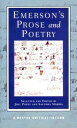 Emerson's Prose and Poetry EMERSONS PROSE & POETRY (Norton Critical Editions)