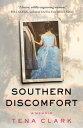 Southern Discomfort: A Memoir SOUTHERN DISCOMFORT [ Tena Clark ]