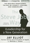 The Steve Jobs Way: iLeadership for a New Generation STEVE... at rakuten: 9781455807949