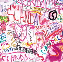 SCANDAL BEST ALBUM「SCANDAL」 [ SCANDAL ]