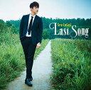 Last Song (Type-A CD+DVD) [ ソ・イングク ]