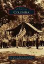 樂天商城 - Columbia COLUMBIA (Images of America (Arcadia Publishing)) [ John Allen ]
