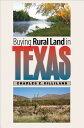 Buying Rural Land in Texas BUYING RURAL LAND IN TEXAS