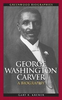 GeorgeWashingtonCarver:ABiography