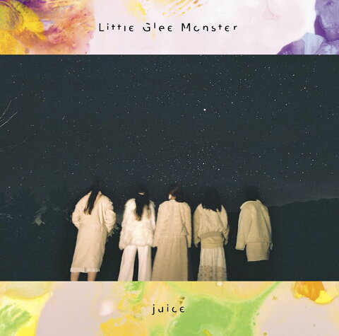 juice (期間生産限定盤) [ Little Glee Monster ]