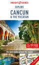 Insight Guides Explore Cancun & the Yucatan (Trave