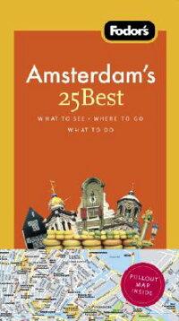 Fodor��s_Amsterdam��s_25_Best