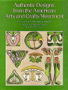 Authentic Designs from the American Arts and Crafts Movement AUTHENTIC...