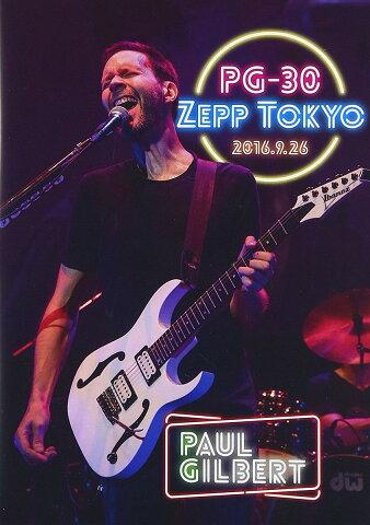 PG-30 Zepp Tokyo 2016.9.26 [ ポール・ギルバート ]