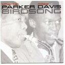 【輸入盤】Birdsong [ Charlie Parker / Miles Davis ]