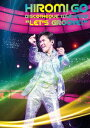 """HIROMI GO DISCOTHEQUE TOUR 2013 """"LET'S GROOVE"""" [ 郷ひろみ ]"""