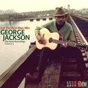 ジョージ・ジャクソン(George Jackson)-Let The Best Man