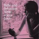 【輸入盤】Write About Love [ Belle And Sebastian ]