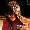 Bomb A Head! 生誕20周年記念盤~ありがとう編~ [ m.c.A・T ]